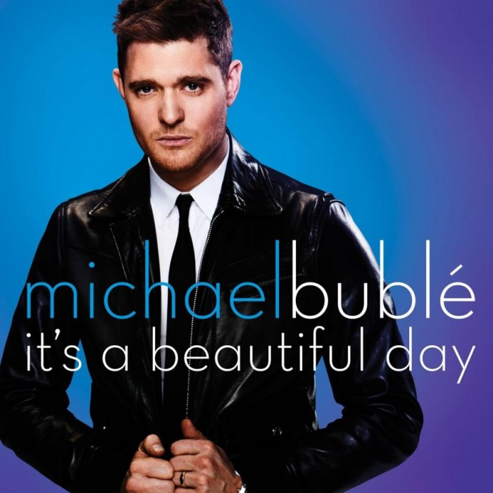 It's a Beautiful Day – Micheal Buble