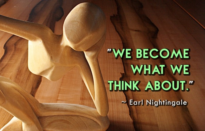 inspirational-quote-what-we-think-earl-nightingale