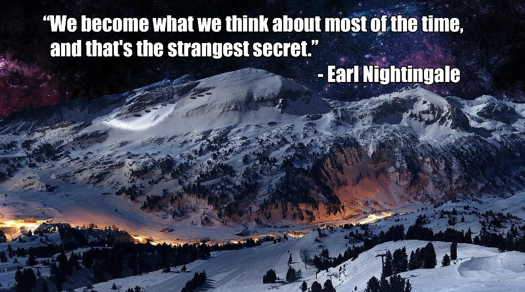 Top 10 Strangest Secrets by Earl Nightingale (2)