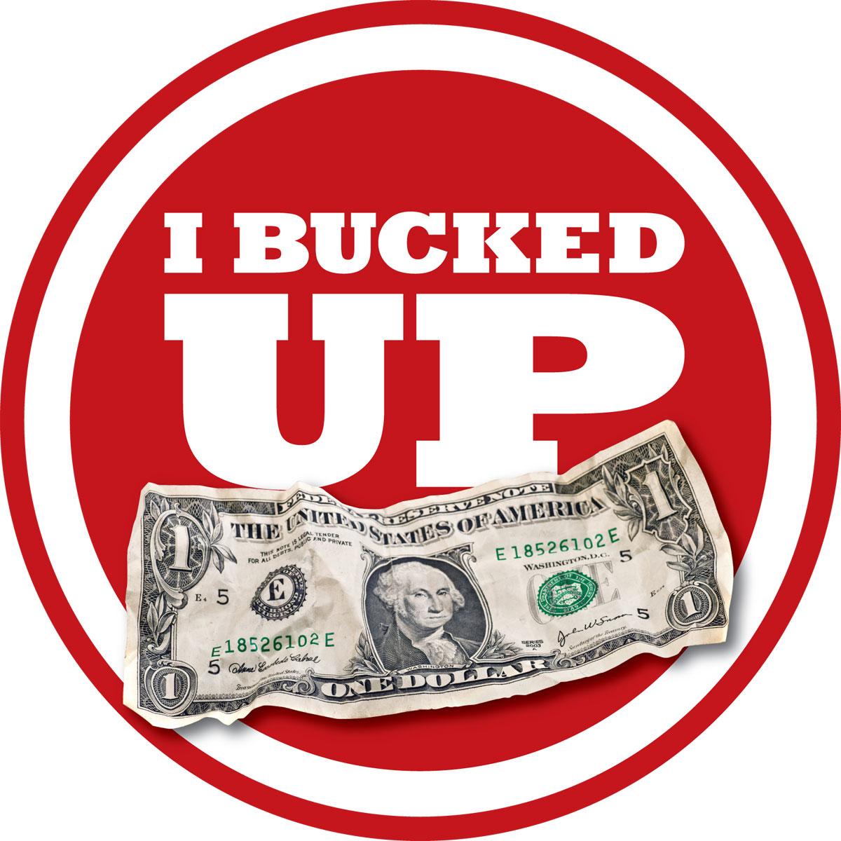 I-Bucked-Up-1200x1200