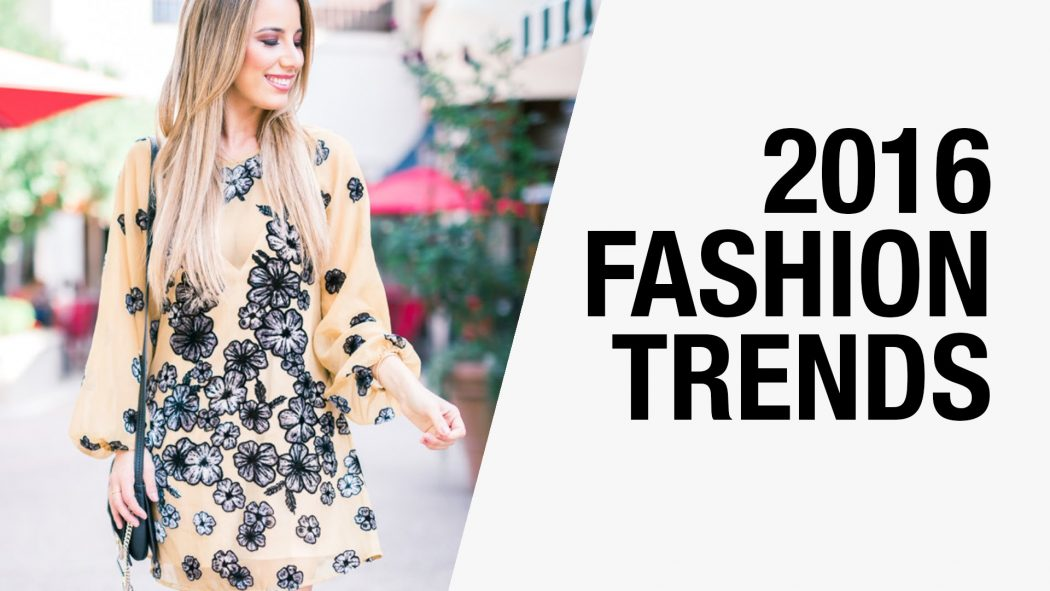 Top 10 Fashion Trends for summer 2016