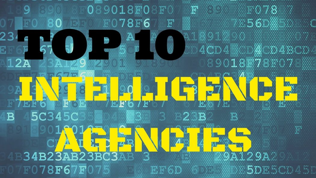 Photo of Top 10 Intelligence Agencies in The World