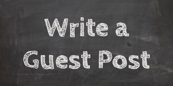 write a guest post for us which follow our guidelines