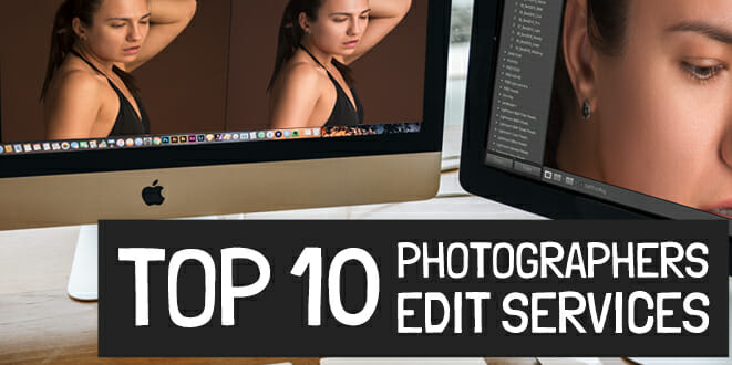 Photo of Top 10 Photographers Edit Services